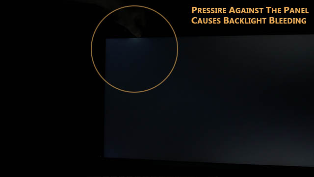 An example of backlight bleeding and an example of how the panel pressure increases the amount of it